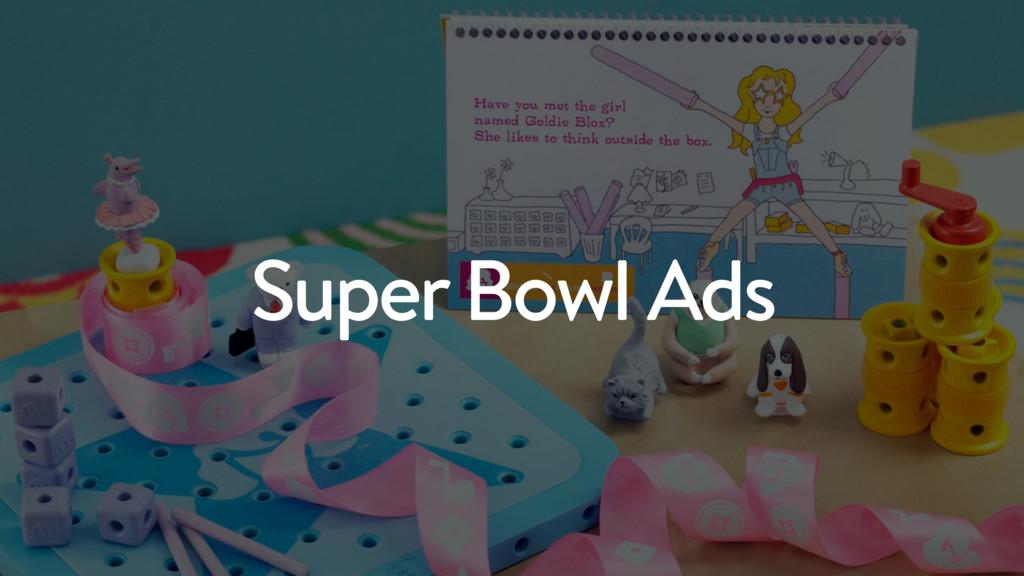 6 Super Bowl Ads