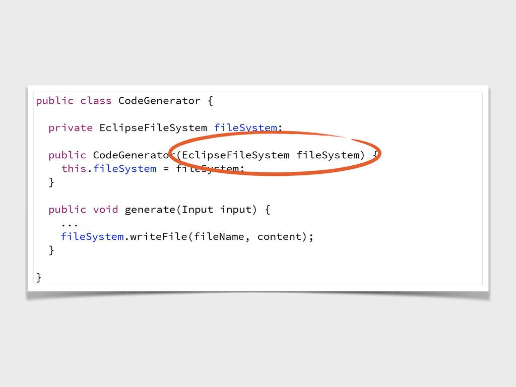 public class CodeGenerator { private EclipseFil...