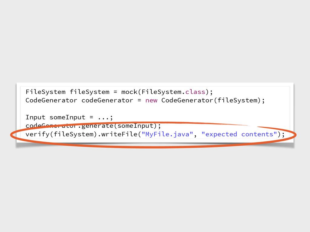 FileSystem fileSystem = mock(FileSystem.class);...
