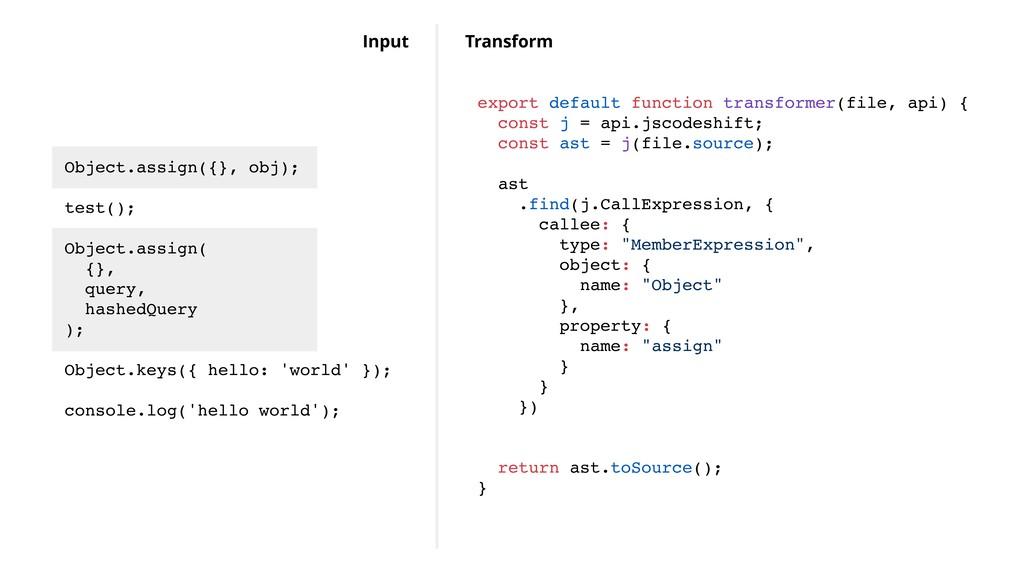 Object.assign({}, obj); test(); Object.assign( ...