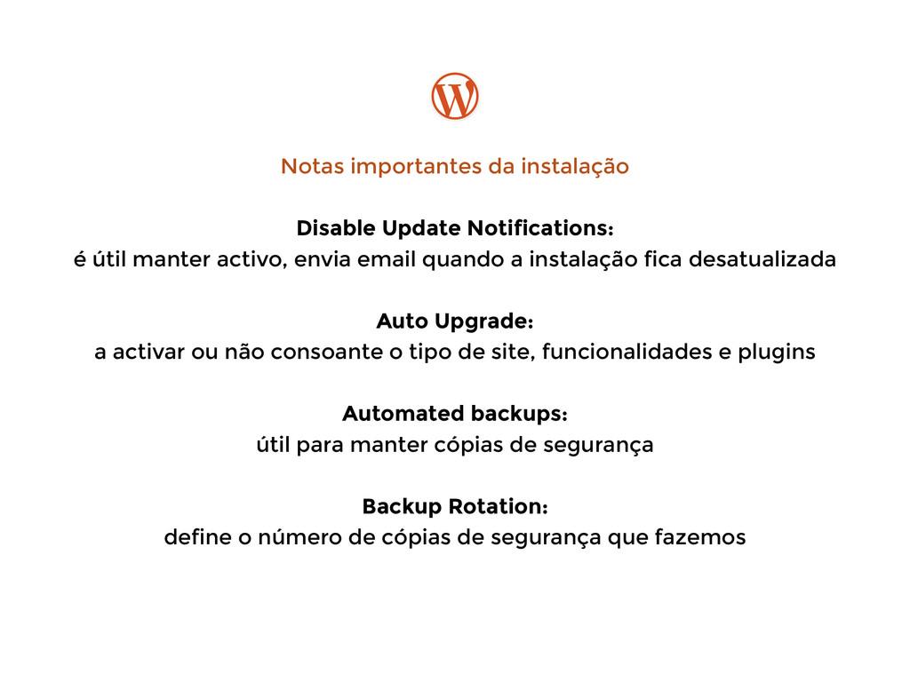 Notas importantes da instalação ! Disable Updat...