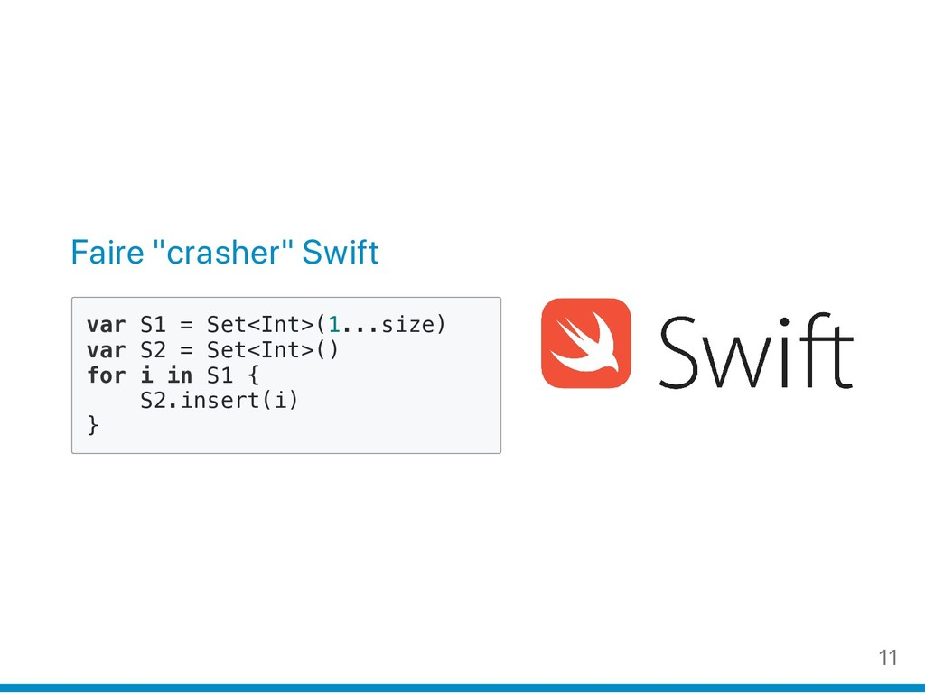 "Faire ""crasher"" Swift v a r S 1 = S e t < I n t..."