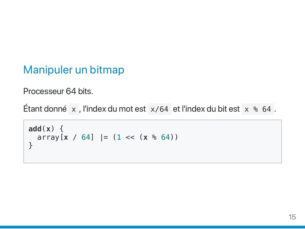 Manipuler un bitmap Processeur 64 bits. Étant d...