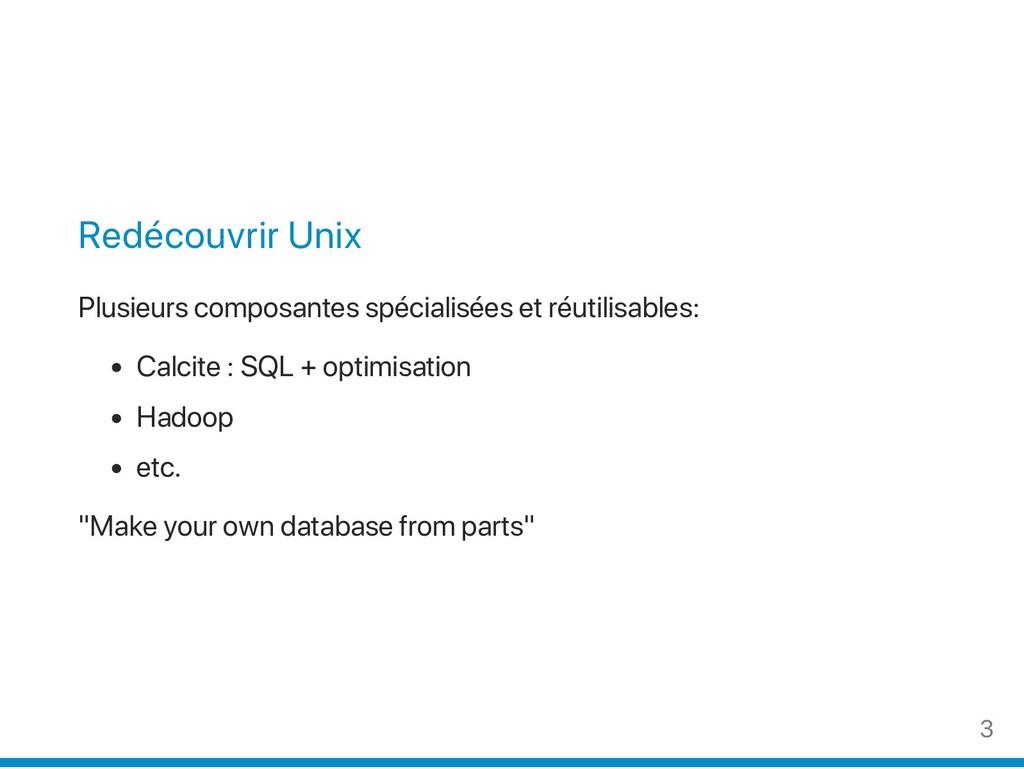 Redécouvrir Unix Plusieurs composantes spéciali...