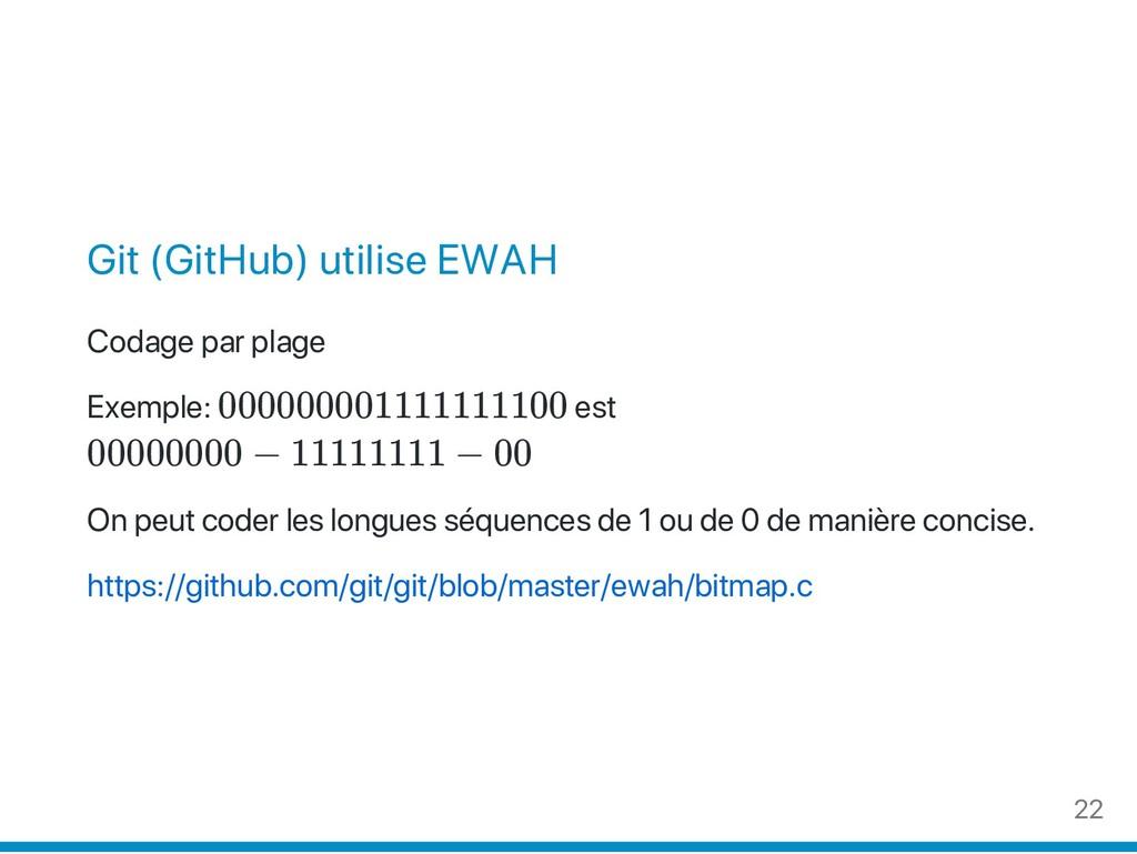 Git (GitHub) utilise EWAH Codage par plage Exem...