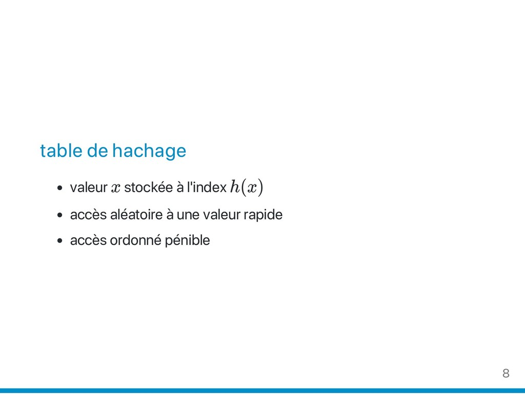 table de hachage valeur x stockée à l'index h(x...