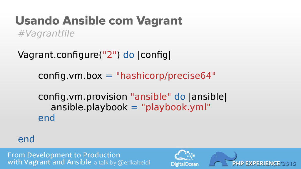 Usando Ansible com Vagrant #Vagrantfile Vagrant...