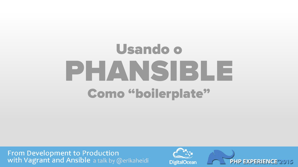 "Usando o PHANSIBLE Como ""boilerplate"""