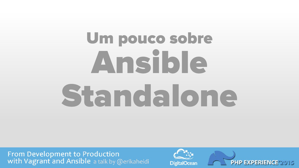 Um pouco sobre Ansible Standalone
