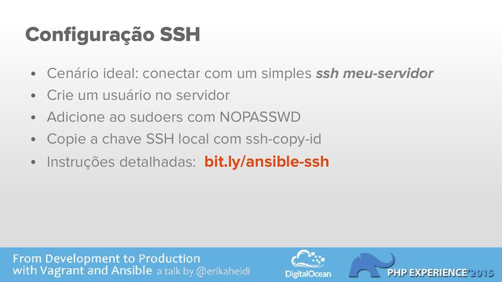 Configuração SSH ● Cenário ideal: conectar com ...