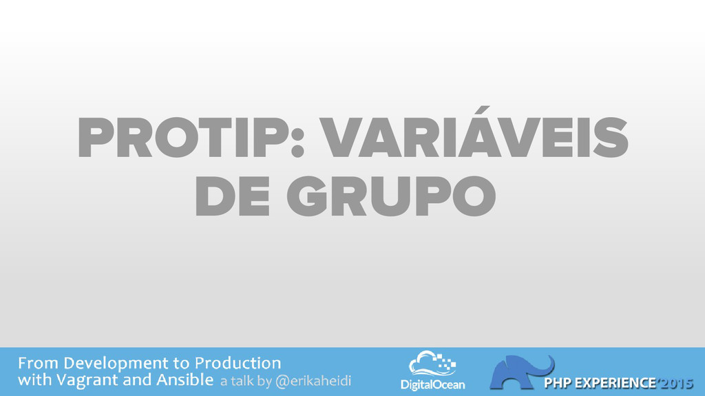PROTIP: VARIÁVEIS DE GRUPO