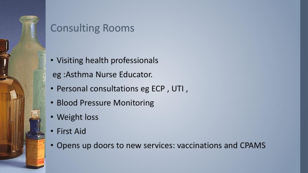 • Visiting health professionals eg :Asthma Nurs...