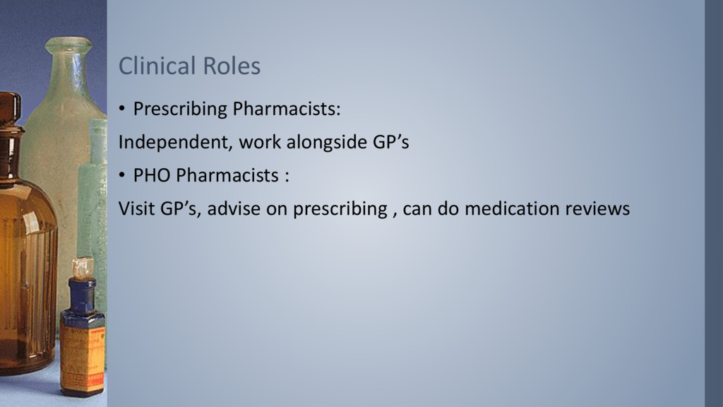 • Prescribing Pharmacists: Independent, work al...