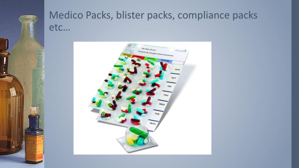 Medico Packs, blister packs, compliance packs e...