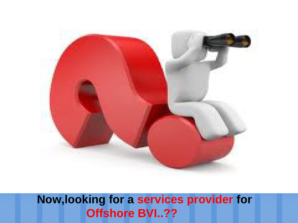 Establish an offshore company Now,looking for a...