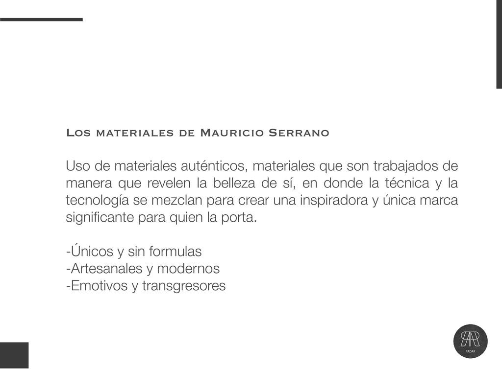 Los materiales de Mauricio Serrano Uso de mater...