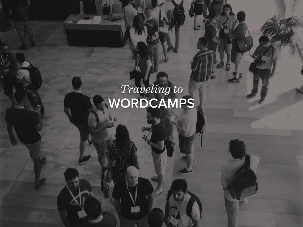 Traveling to WORDCAMPS