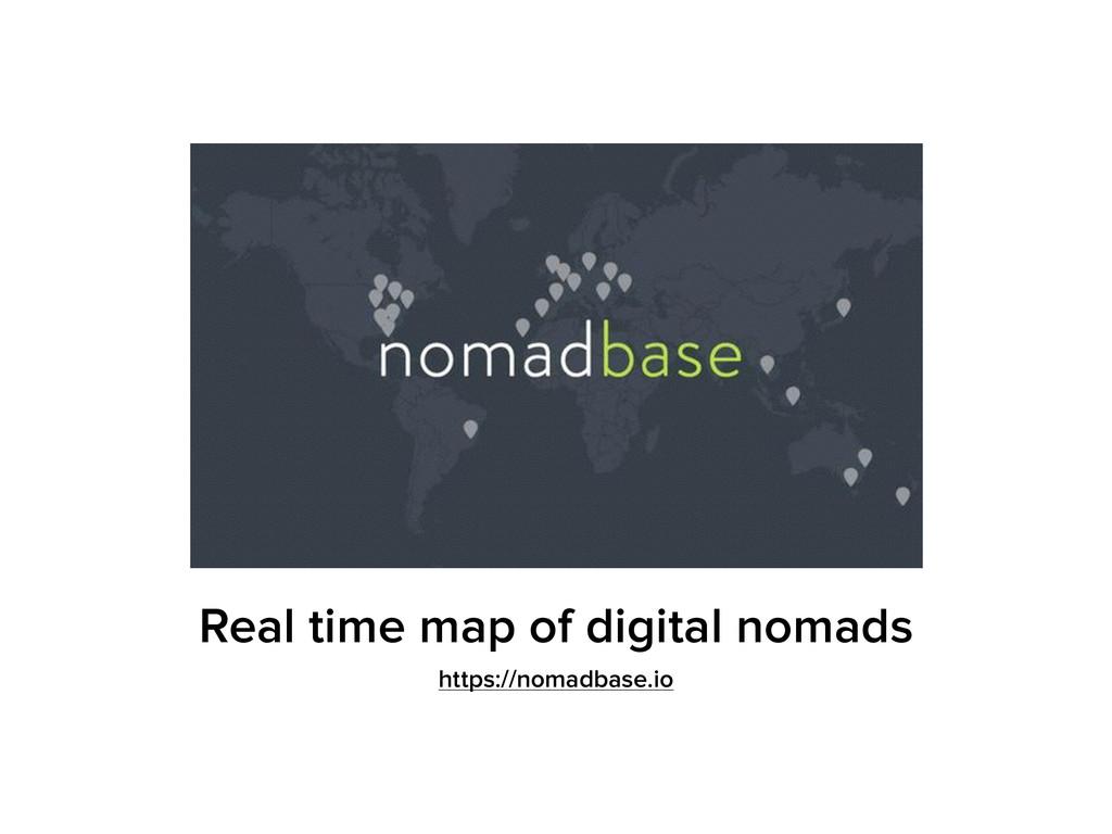 Real time map of digital nomads https://nomadba...