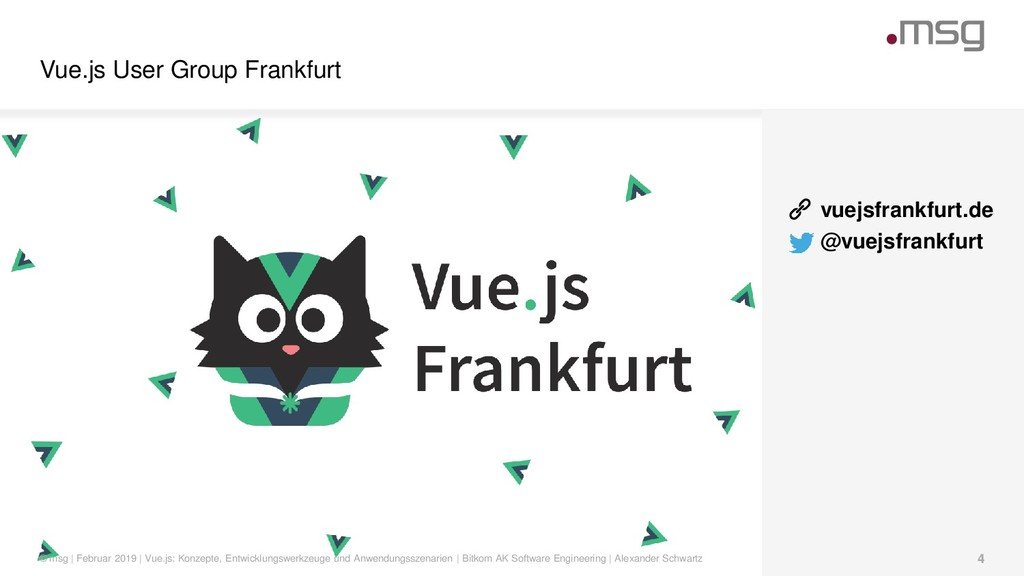 Vue.js User Group Frankfurt © msg | Februar 201...
