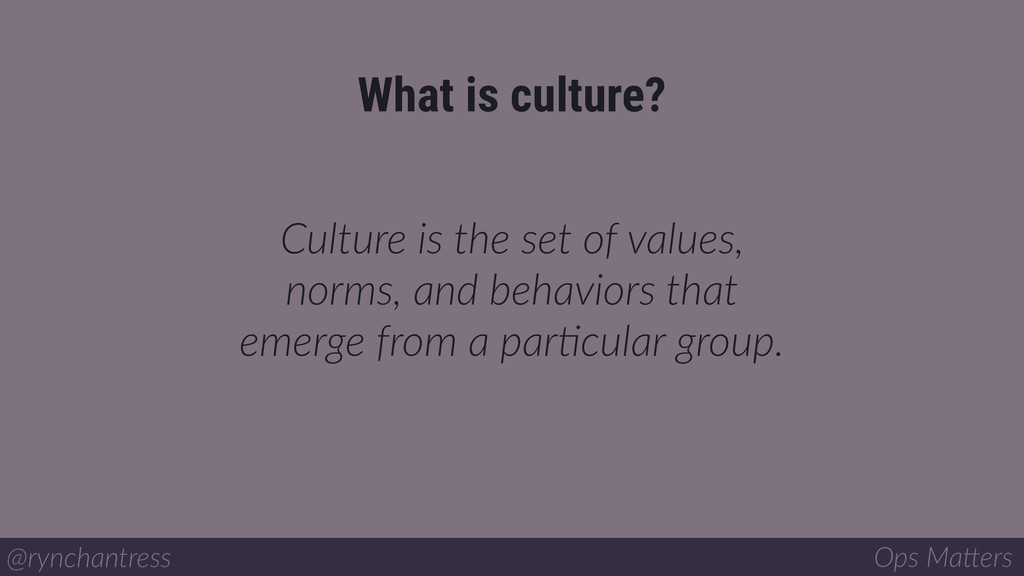 Culture is the set of values, norms, and behavi...