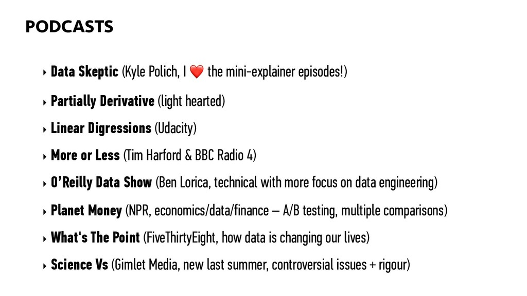 PODCASTS 87 ‣ Data Skeptic (Kyle Polich, I ❤ th...