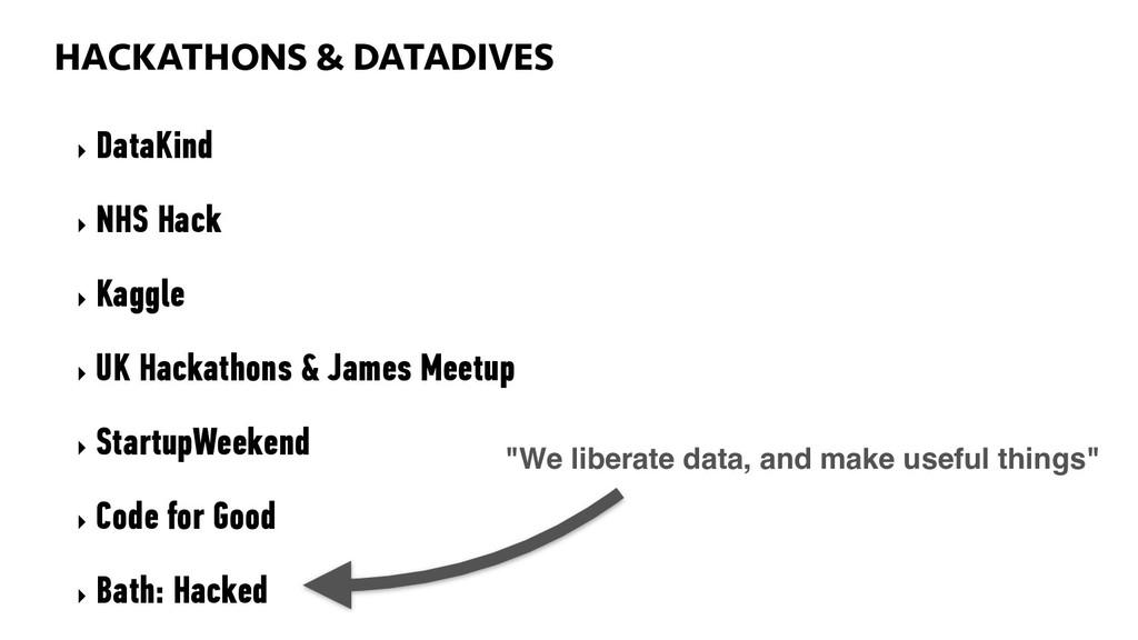 HACKATHONS AND DATADIVES 91 ‣ DataKind ‣ NHS Ha...