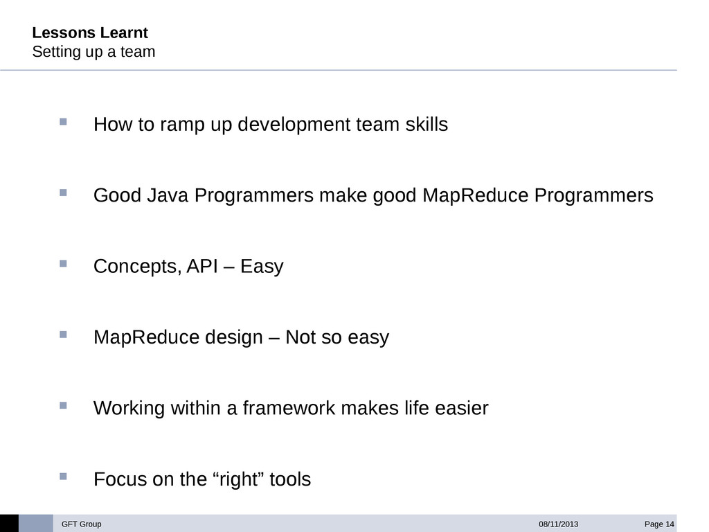 GFT Group Page 14 08/11/2013 Lessons Learnt Set...
