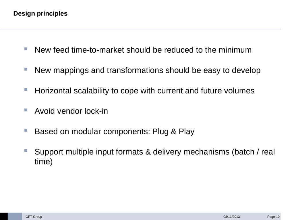 GFT Group Page 10 08/11/2013 Design principles ...