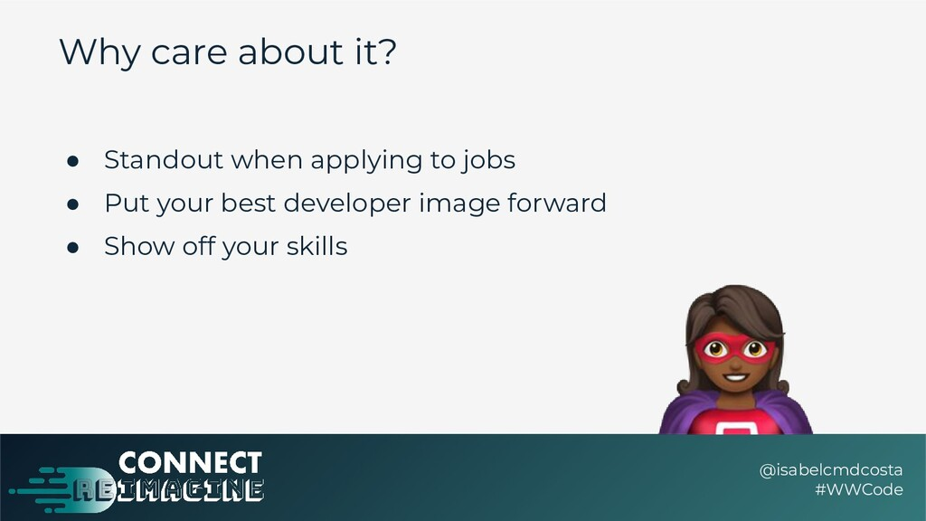 Why care about it? ● Standout when applying to ...