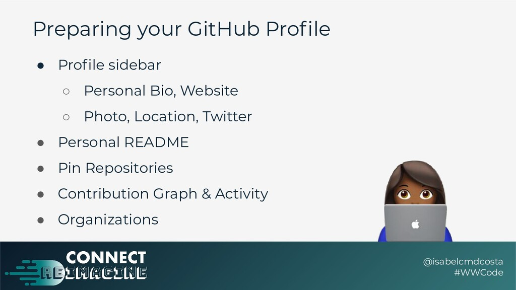 Preparing your GitHub Profile ● Profile sidebar ○...