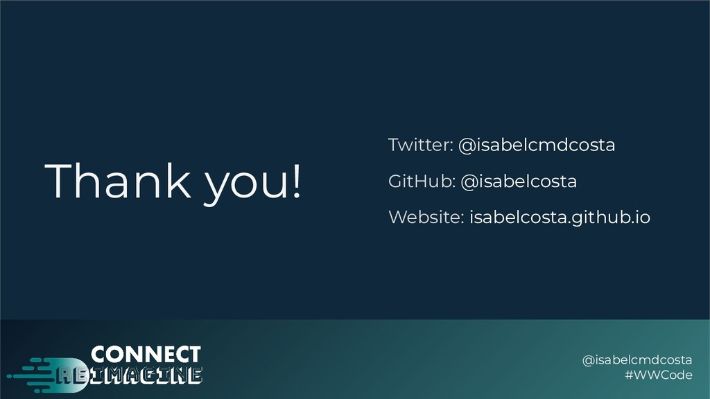 Thank you! @isabelcmdcosta #WWCode Twitter: @is...