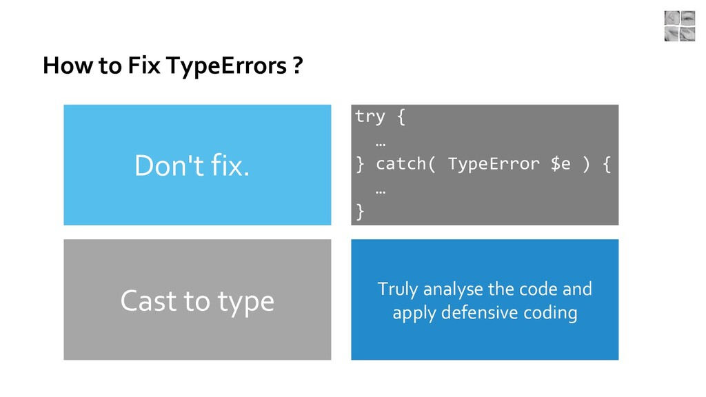 How to Fix TypeErrors ? Truly analyse the code ...