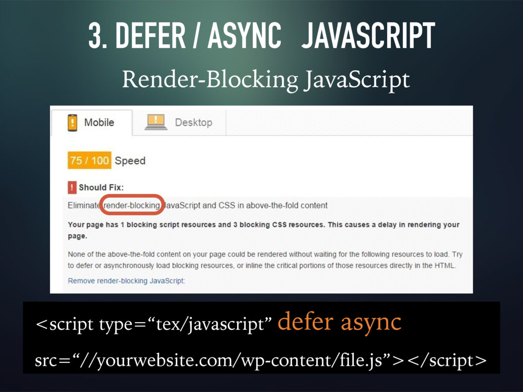3. DEFER / ASYNC JAVASCRIPT Render-Blocking Jav...
