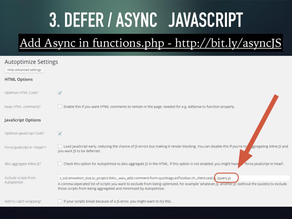 3. DEFER / ASYNC JAVASCRIPT Add Async in functi...