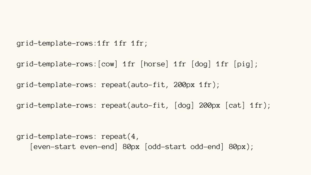 grid-template-rows:1fr 1fr 1fr; grid-template-r...