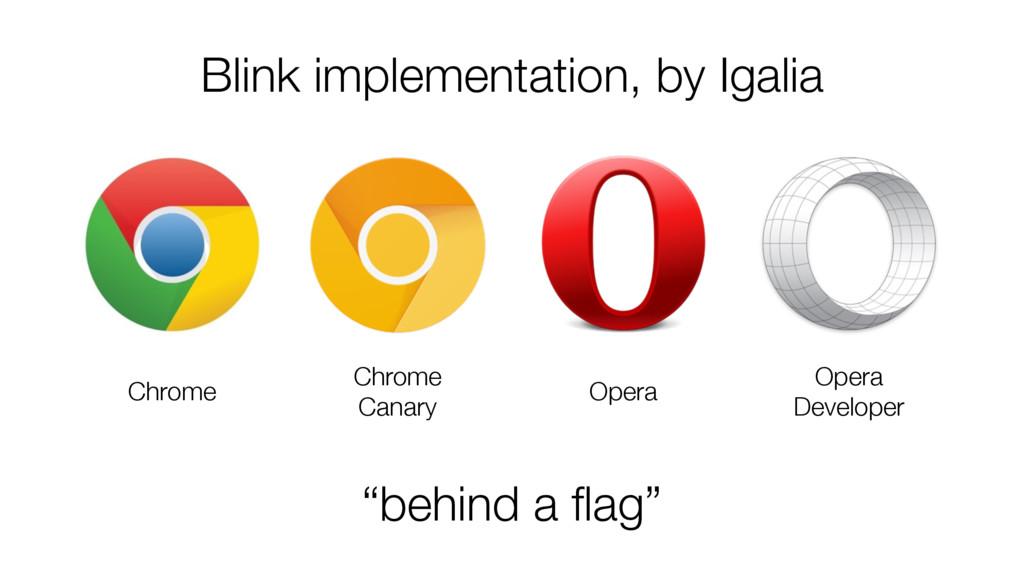 Blink implementation, by Igalia Chrome Chrome C...
