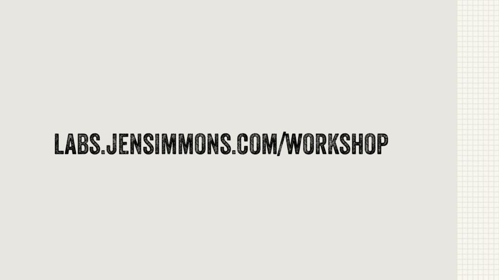 labs.jensimmons.com/workshop