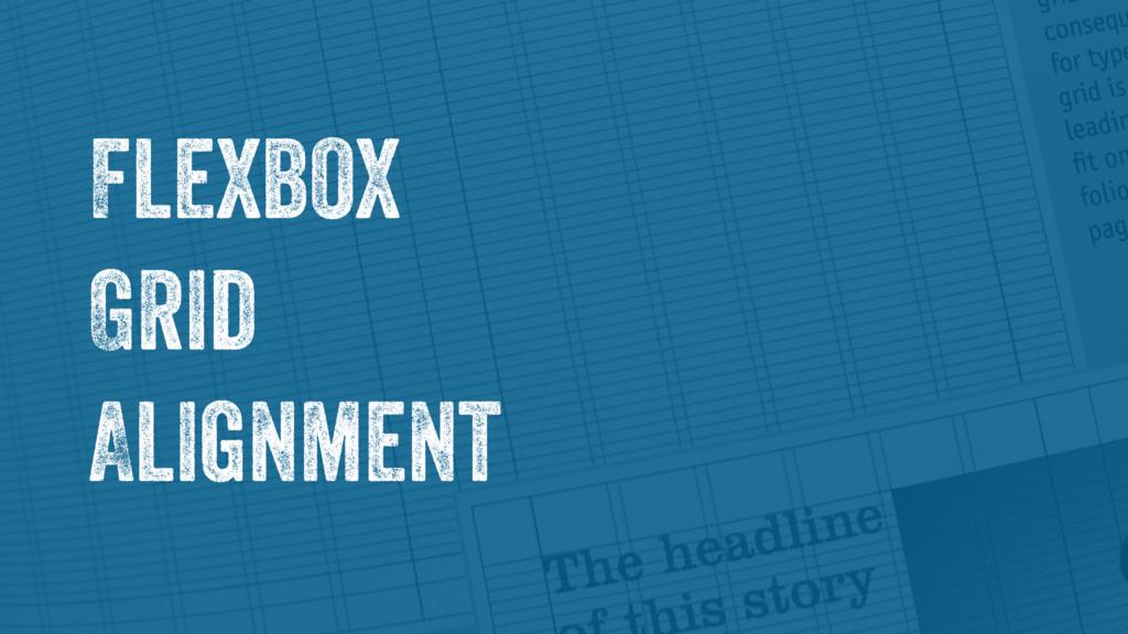 Flexbox Grid Alignment