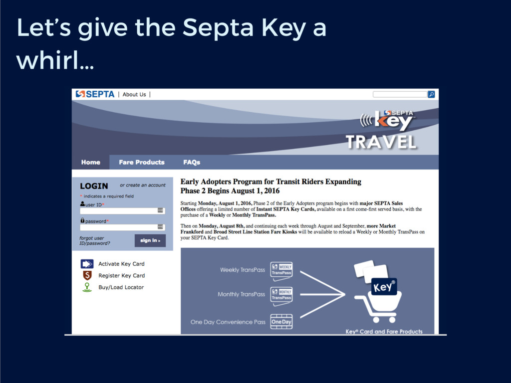 Let's give the Septa Key a whirl…