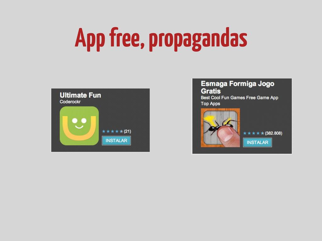 App free, propagandas