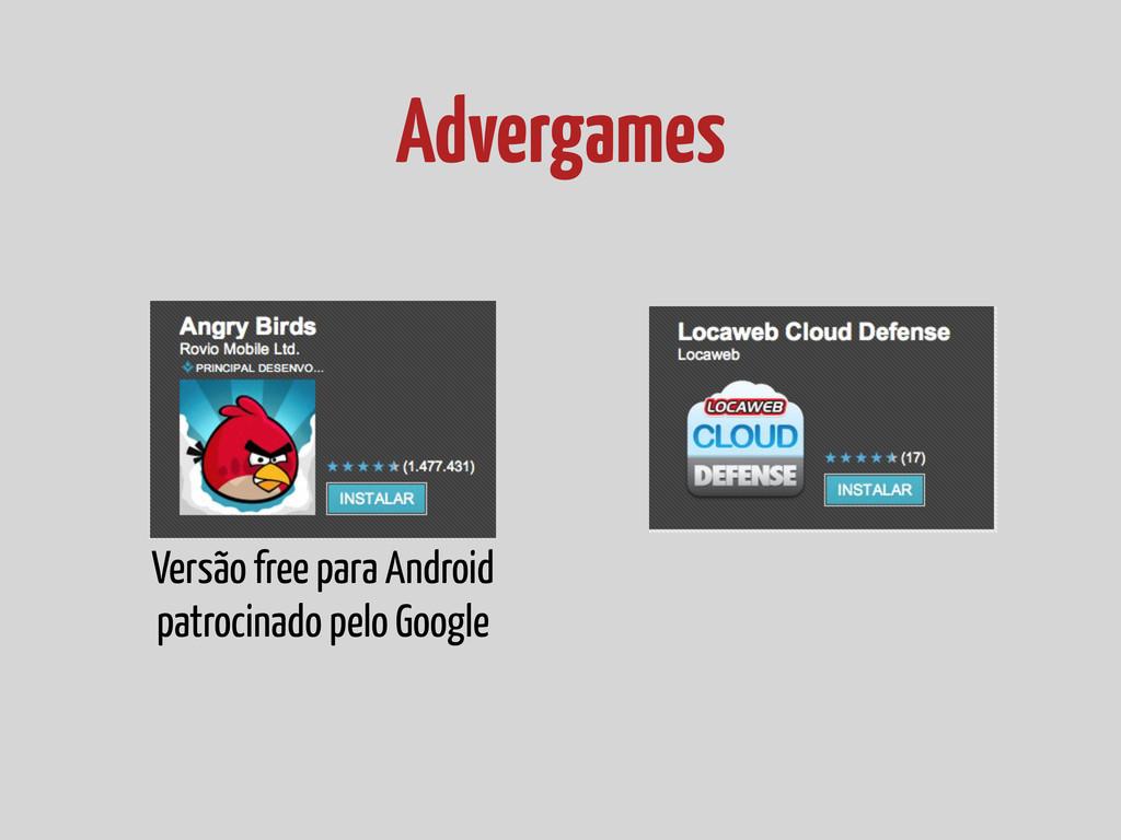 Advergames Versão free para Android patrocinado...