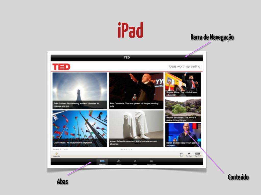 iPad Abas Barra de Navegação Conteúdo