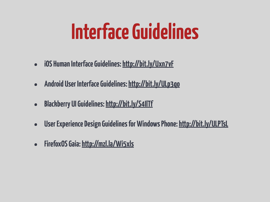• iOS Human Interface Guidelines: http://bit.ly...