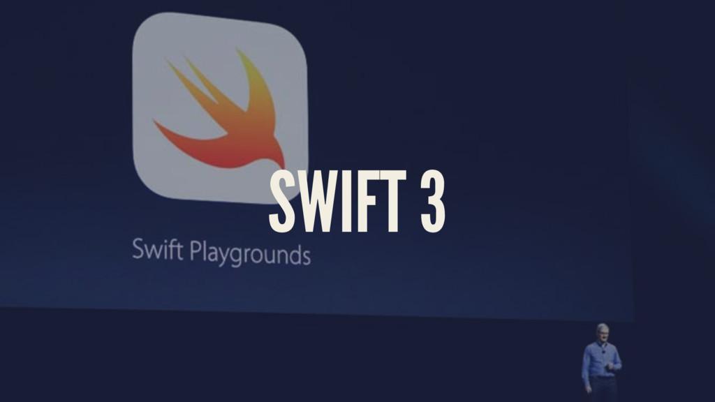 SWIFT 3