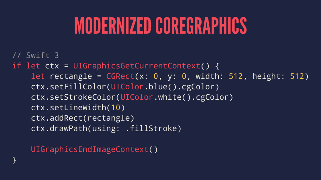 MODERNIZED COREGRAPHICS // Swift 3 if let ctx =...