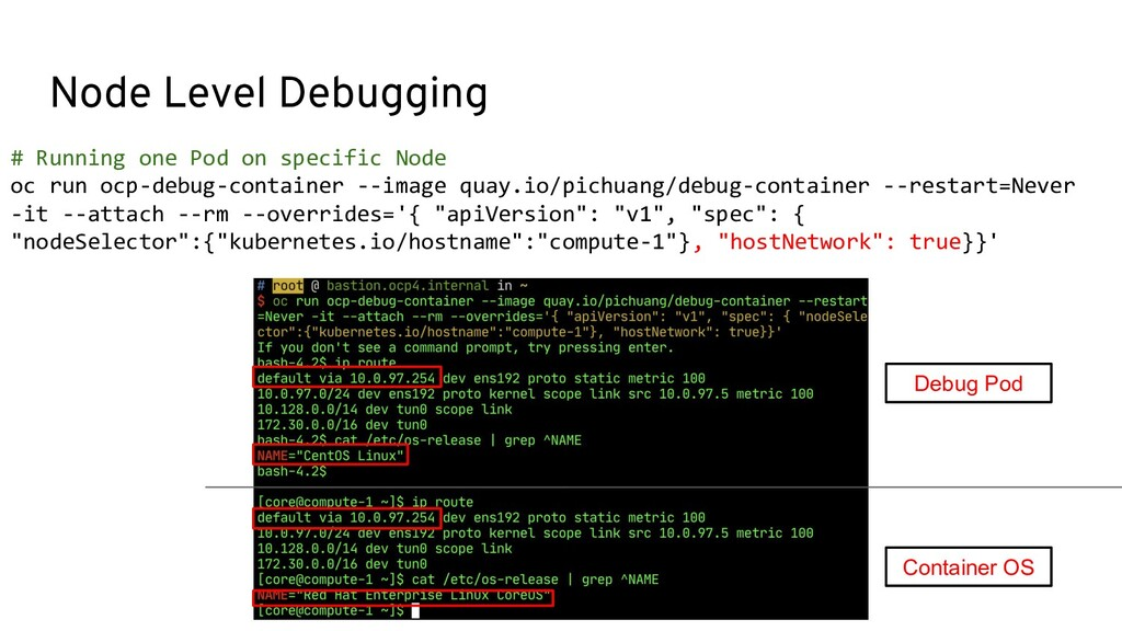 Node Level Debugging # Running one Pod on speci...