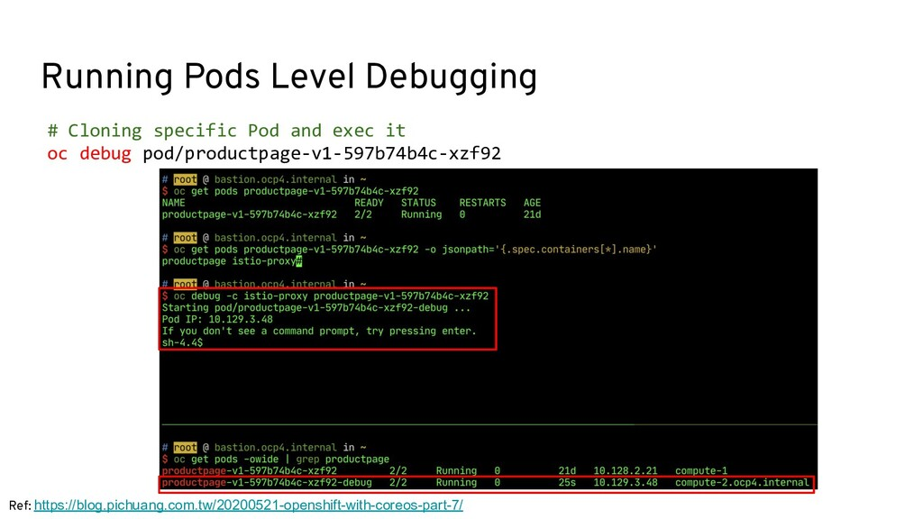 Running Pods Level Debugging # Cloning specific...