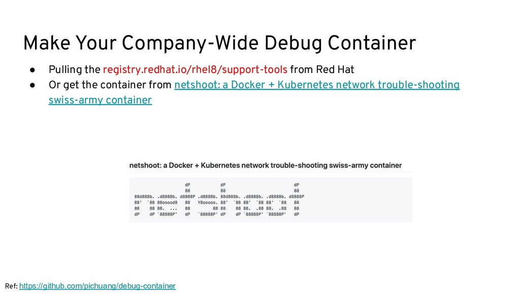 Make Your Company-Wide Debug Container ● Pullin...