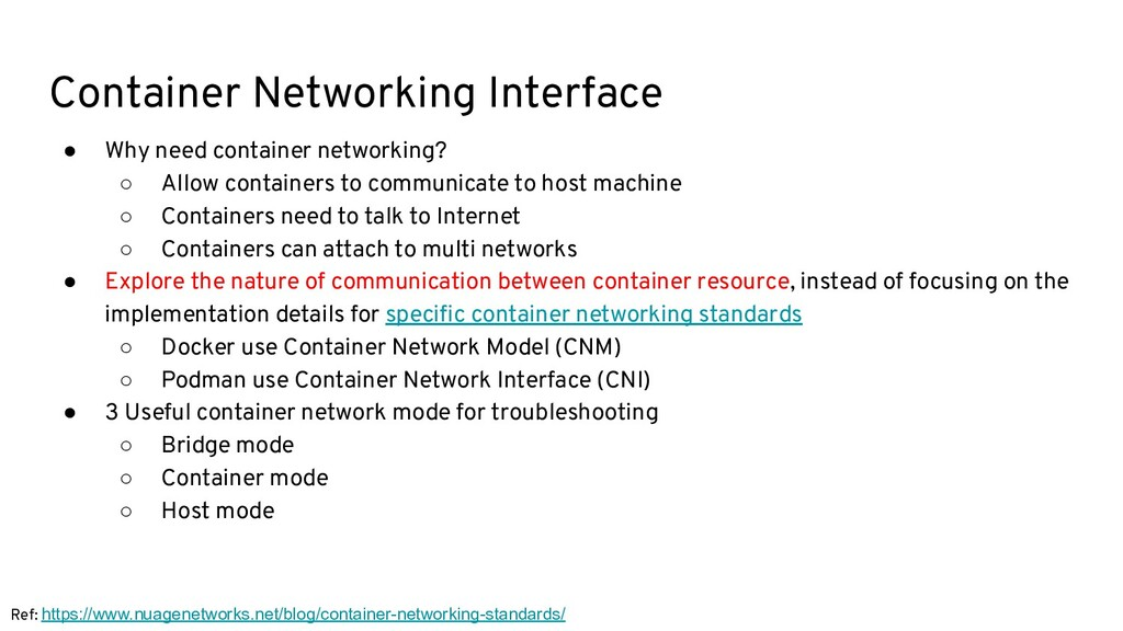 Container Networking Interface ● Why need conta...