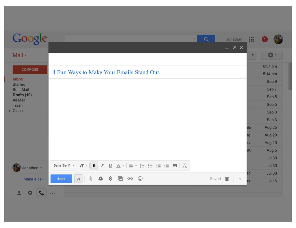 4 Fun Ways to Make Your Emails Stand Out 1. Cus...